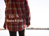 Life is Beautiful Flannel - VintageChameleon