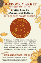 Load image into Gallery viewer, Autumnal Bee Kind Outdoor Market