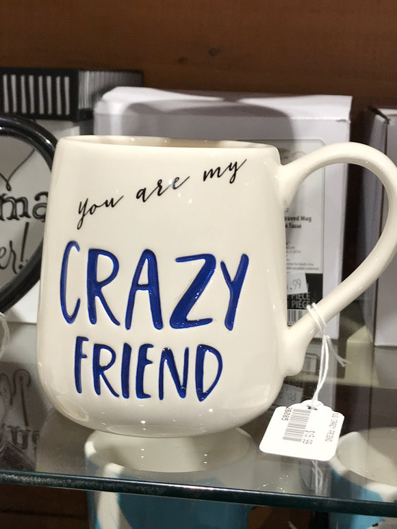 Mug - Crazy Friend