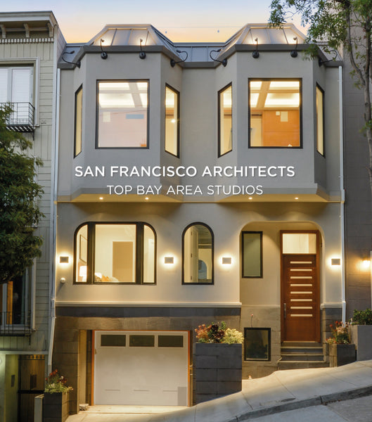 San Francisco Architects. Top Bay Area Studios