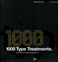 1,000 Type Treatments: From Script to Serif, Lettorforms Used to Perfection.