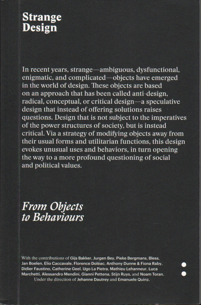 Strange Design: From Objects to Behaviors