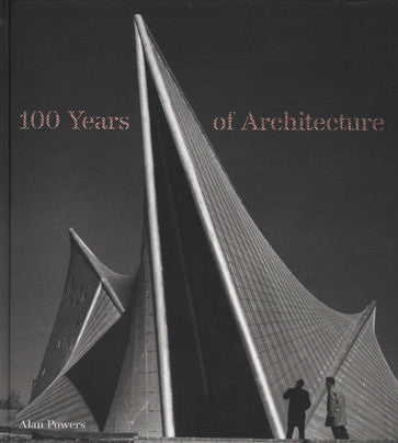 100 Years of Architecture.