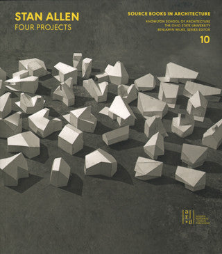 Stan Allen: The Geological Turn (Source Books in Architecture)