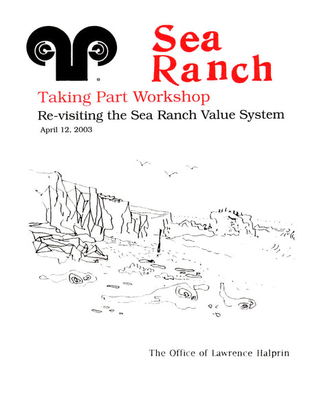 Sea Ranch: Taking Part Workshop  Re-visiting the Sea Ranch Value system