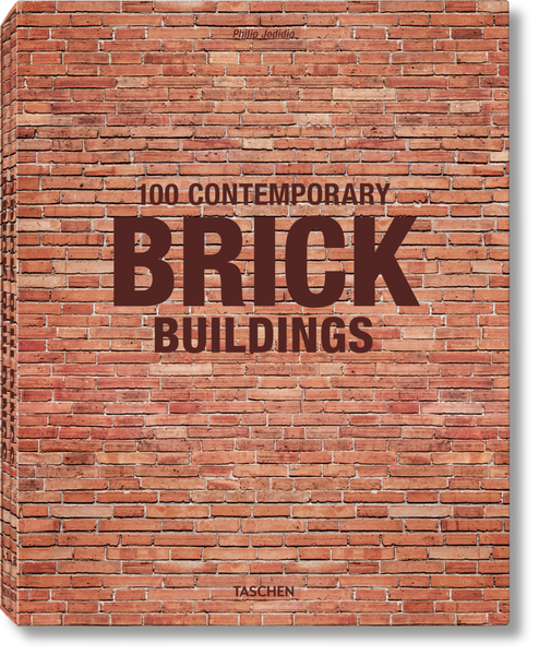100 Contemporary Brick Buildings.