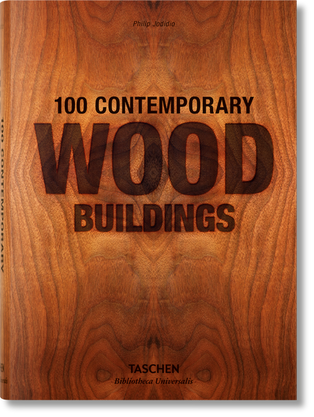 100 Contemporary Wood Buildings - Bibliotheca Universalis