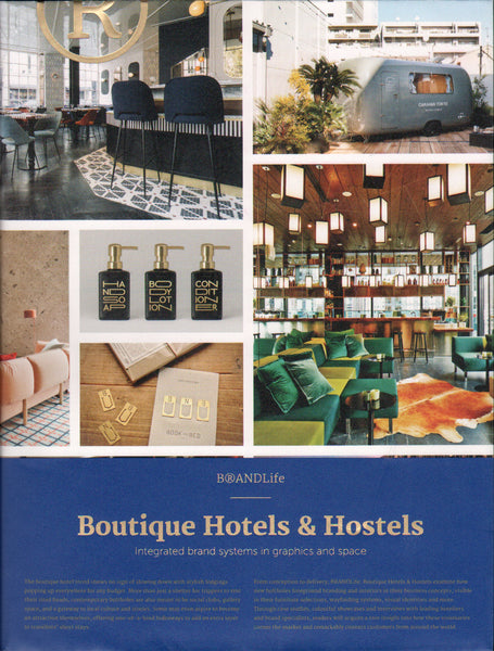 Boutique Hotels & Hostels: Integrated Brand Systems in Graphics and Space