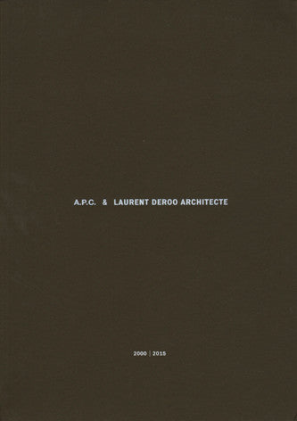 A.P.C. & Laurent Deroo Architecte