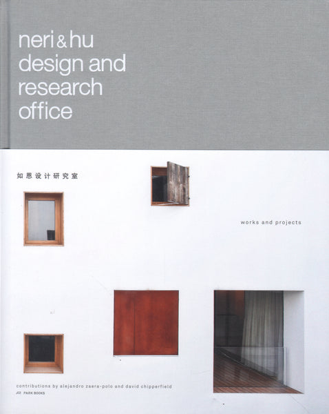 Neri and Hu Design and Research Office: Works and Projects 2004 - 2014