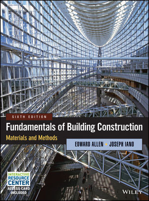 Fundamentals of Building Construction: Materials and Methods, Sixth Edition