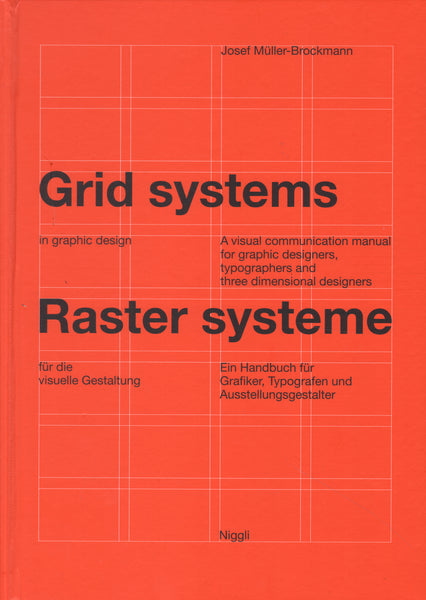 Grid Systems in Graphic Design / Rastersysteme für die visuelle Gestaltung