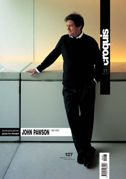 El Croquis 127: John Pawson, 1995-2005 Pause for Thought