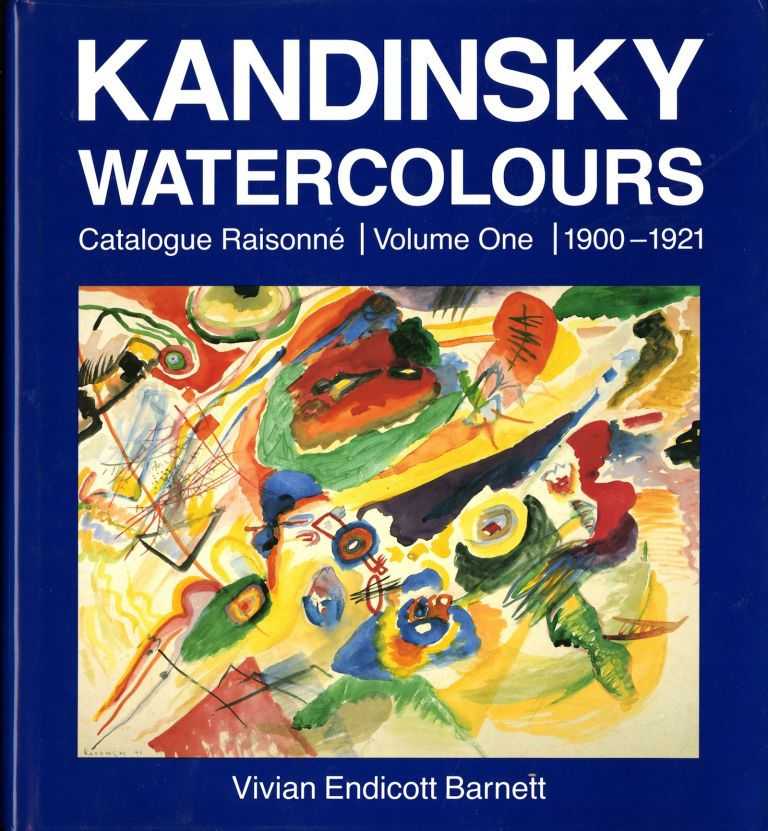Kandinsky Watercolors Catalogue Raisonne, 2 Volume Set. Volume One 1900-1921 / Volume Two 1922-1944
