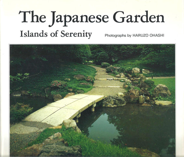 The Japanese Garden: Islands of Serenity
