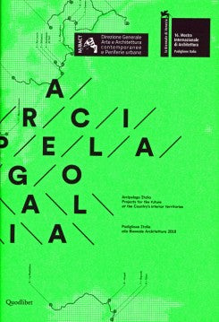 Arcipelago Italia - Projects For The Future Of The Country's Interior Territories