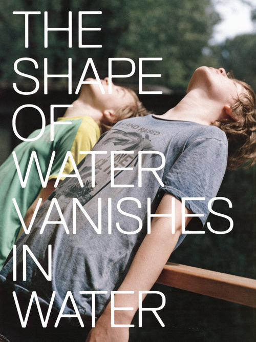 Marina Caneve - The Shape Of Water Vanishes In Water
