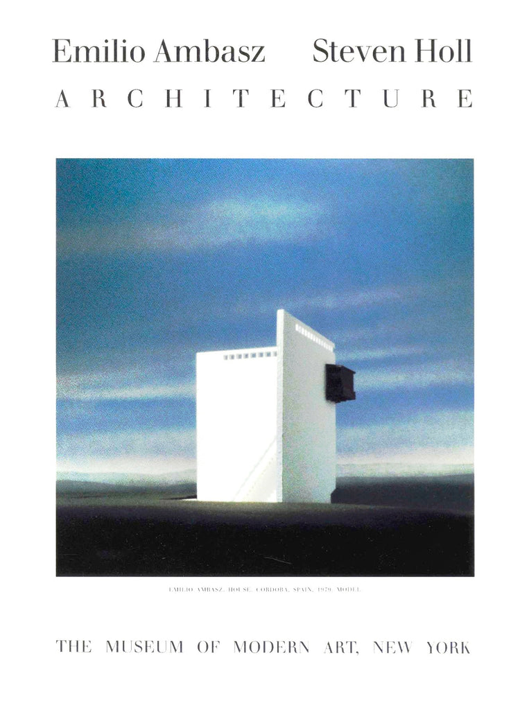 Emilio Ambasz and Steven Holl: Architecture
