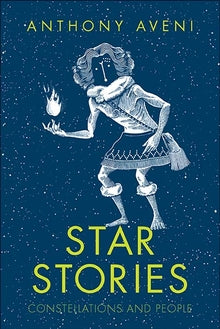 Star Stories: Constellations and People