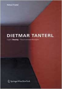 Dietmar Tanterl: Light Housing
