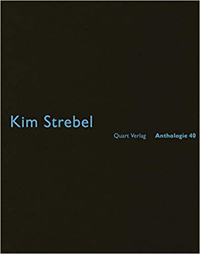 Kim Strebel: Anthologie 40 (Anthology)