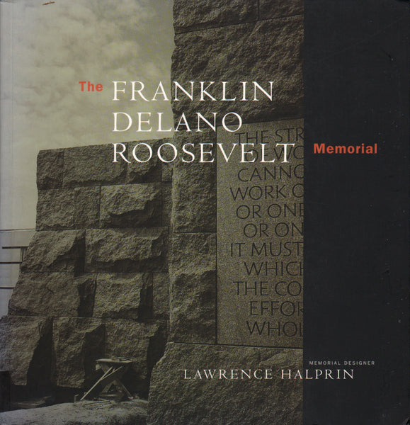 Lawrence Halprin - The Franklin Delano Roosevelt Memorial