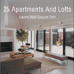 25 Apartments and Lofts Under 2500 Square Feet.
