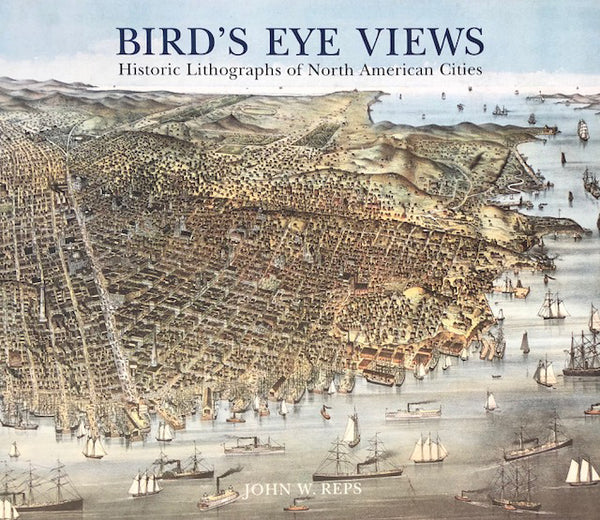 Bird's Eye Views: Historic Lithographs of North American Cities.