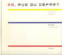 26, Rue Du Depart: Mondrian's Studio in Paris, 1921-1936