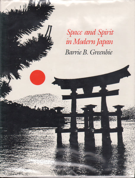Space and Spirit in Modern Japan