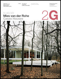 2G # 48 - 49: Mies van der Rohe : Houses