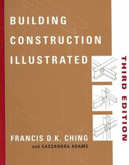Building Construction Illustrated, 3rd Edition.