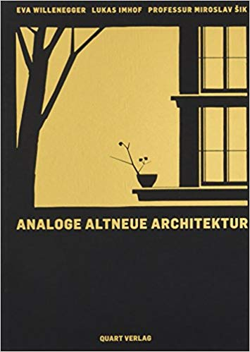 Analoge Altneue Architektur: Monograph (German Edition)