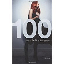 100 New Fashion Designers.