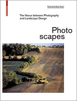 Photoscapes: The Nexus between Photography and Landscape Design