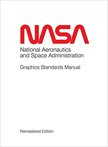 NASA Graphics Standards Manual Remastered Edition