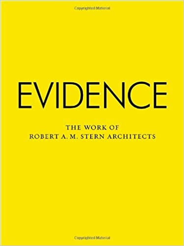 Evidence The Work Robert A.M. Stern Architects