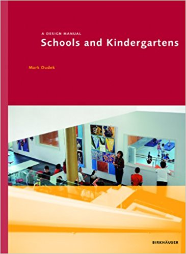 Schools and Kindergartens: A Design Manual