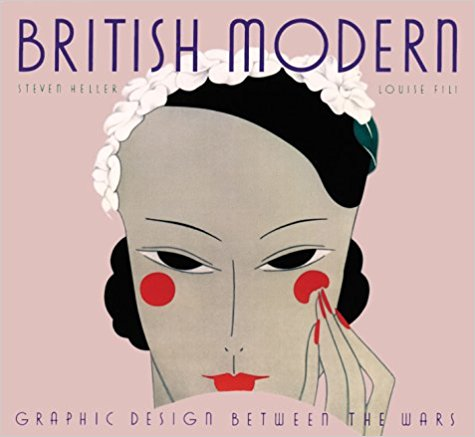 British Modern:  Graphic Design Between the Wars.