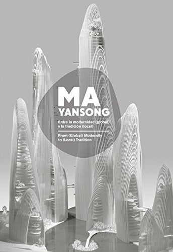 MA YANSONG: From (Global) Modernity to (Local) Tradition