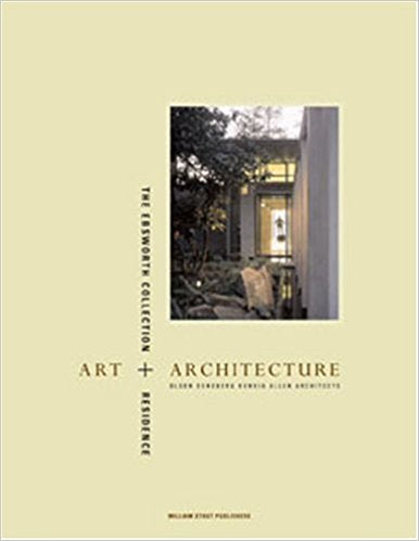 Art + Architecture: The Ebsworth Collection + Residence.