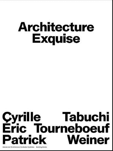 ARCHITECTURE EXQUISE