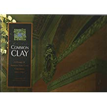 Common Clay: A History of American Terra Cotta Corporation, 1881-1966