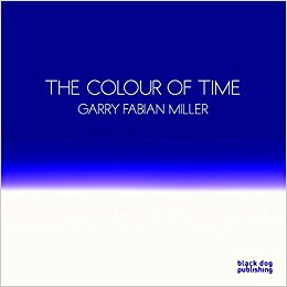 The Colour Of Time  Garry Fabian Miller