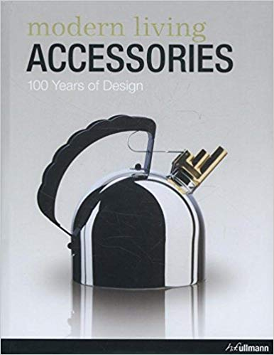 Modern Living Accessories  100 Years of Design