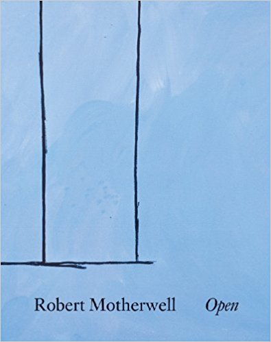 Robert Motherwell: Open.