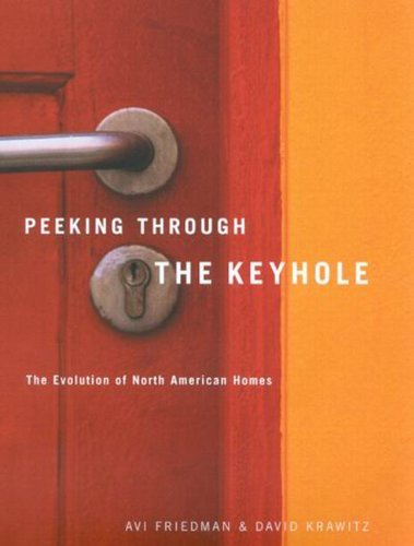 Peeking Through The Keyhole  The Evolution of North American Homes