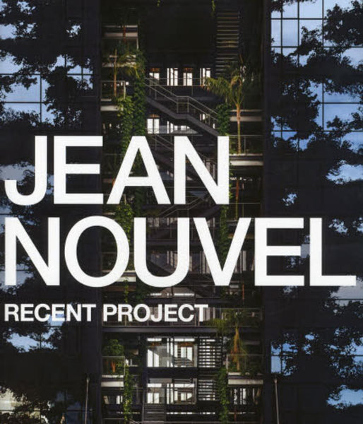 Jean Nouvel: Recent Project