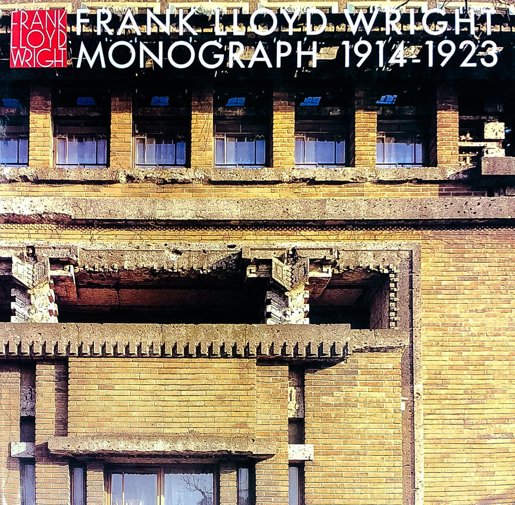 Frank Lloyd Wright Monograph, 1914-1923 [Vol. 4]