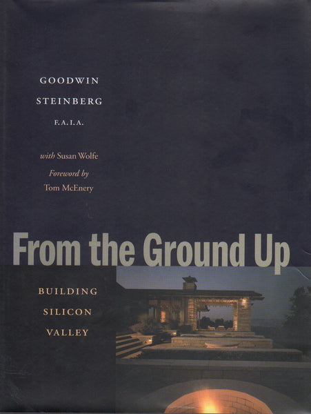 From the Ground Up: Building Silicon Valley